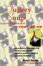 Cover of: Turkey soup for the rest of us by Peter Taylor