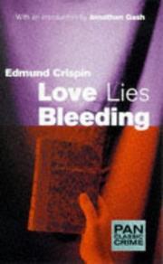 Love Lies Bleeding (Pan Classic Crime)