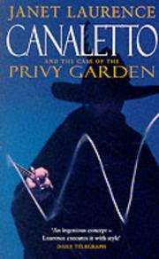 Cover of: Canaletto and the Case of the Privy Garden | Janet Laurence