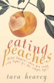 Cover of: Eating Peaches by Tara Heavey