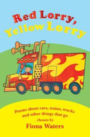 Cover of: Red Lorry, Yellow Lorry | Fiona Waters