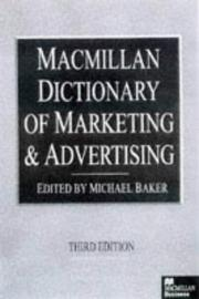 Cover of: Dictionary of Marketing and Advertising (Macmillan Business) | Michael J. Baker