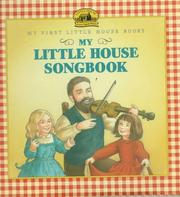Cover of: My Little House Songbook | Laura Ingalls Wilder