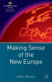 Cover of: Making Sense of the New Europe (The New Europe) | Helen Wallace