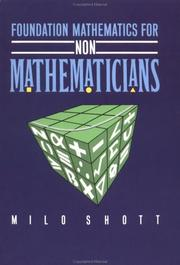 Cover of: Foundation mathematics for non-mathematicians by Milo Shott