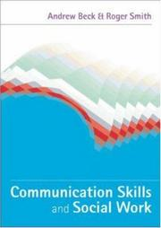 Cover of: Communication Skills and Social Work | Roger Smith