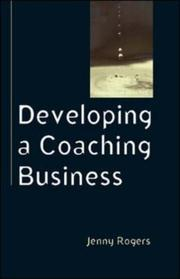 Cover of: Developing a Coaching Business (Coaching in Practice) | Jenny Rogers