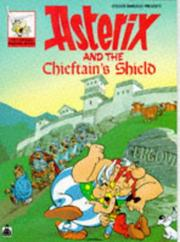 Cover of: Asterix and the Chieftain's Shield by René Goscinny