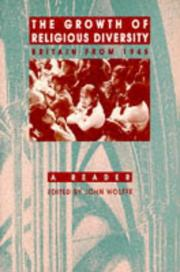 Cover of: The Growth of Religious Diversity in Britain from 1945 by John Wolffe