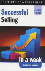 Cover of: Successful Selling in a Week by Christine Harvey