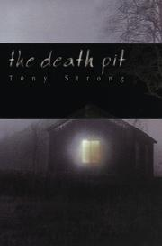 Cover of: The death pit | Tony Strong