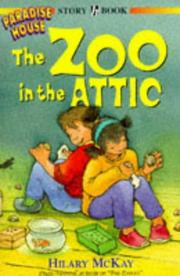 Cover of: The Zoo in the Attic (Paradise House) | Hilary McKay