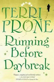 Cover of: Running before daybreak by Terri Prone