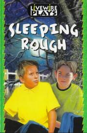 Cover of: Sleeping rough | Peter Wright, Barbara Mitchell, Mike Alcott
