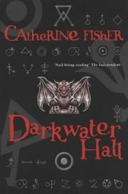 Cover of: Darkwater Hall | Catherine Fisher
