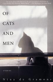 Cover of: Of Cats and Men | Nina De Gramont