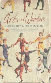 Cover of: Arts and wonders by Greg Norminton