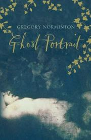 Cover of: Ghost portrait by Greg Norminton