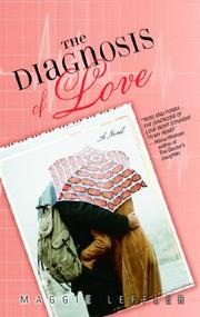 Cover of: The Diagnosis of Love | Maggie Leffler