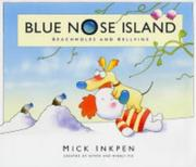 Cover of: Beachmoles and Bellvine (Blue Nose Island) | Mick Inkpen