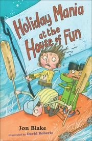 Cover of: Holiday Mania at the House of Fun by Jon Blake