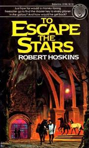 Cover of: To Escape the Stars | Robert Hoskins