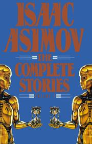 Cover of: The complete stories | Isaac Asimov