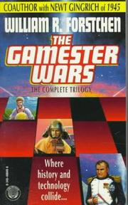 Cover of: Gamester Wars 3-in-1 by William R. Forstchen