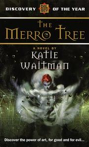 Cover of: Merro Tree (Del Rey Discovery) | Katie Waitman