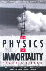 Cover of: The Physics of Immortality by Frank J. Tipler