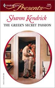 Cover of: The Greek's secret passion by Sharon Kendrick