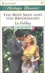 Cover of: Best Man And The Bridesmaid by Liz Fielding