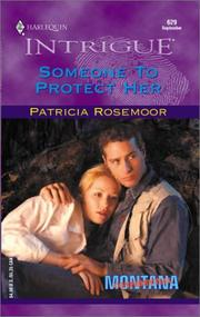 Someone To Protect Her (Montana Confidential)