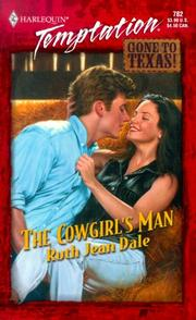 Cover of: Cowgirl's Man (Gone to Texas!) by Ruth Jean Dale