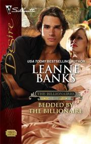 Bedded By The Billionaire (Silhouette Desire) by Leanne Banks