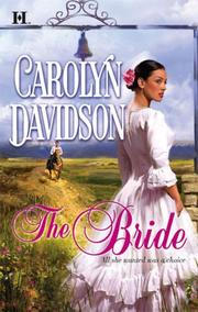 Cover of: The Bride by Carolyn Davidson