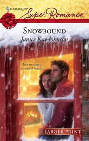 Cover of: Snowbound by Janice Kay Johnson