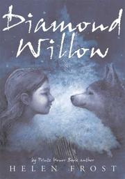 Cover of: Diamond Willow | Helen Frost