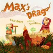 Cover of: Max's dragon | Kate Banks