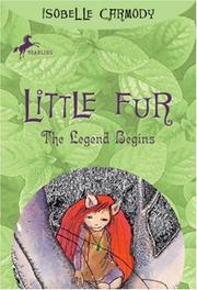 Cover of: Little Fur #2 | Isobelle Carmody