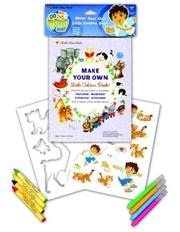 Cover of: Go, Diego Go! Make Your Own Little Golden Book | Golden Books