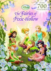 Cover of: The Fairies of Pixie Hollow | RH Disney