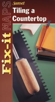 Cover of: Tiling a Countertop (Fix-it Maps) | Sunset Books