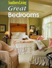 Cover of: Southern Living Ideas for Great Bedrooms (Ideas for Great) by Southern Living