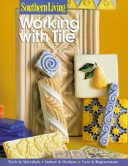 Cover of: Southern Living Working With Tile by Southern Living
