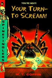 Cover of: Your Turn - To Scream (Spinetingler) | M. T. Coffin