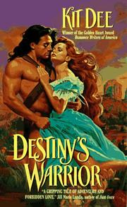 Cover of: Destiny's Warrior | Kit Dee