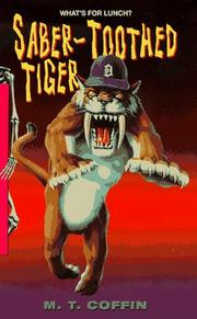 Cover of: Saber-Toothed Tiger (Spinetingler) | M. T. Coffin