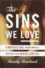 Cover of: The Sins We Love | Randy L. Rowland