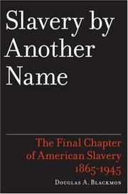 Cover of: Slavery by another name | Douglas A. Blackmon